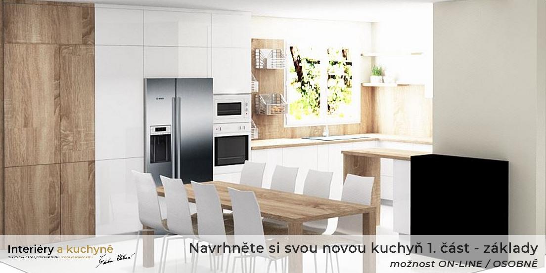 Navrhněte si svou novou kuchyň 1. část - základy